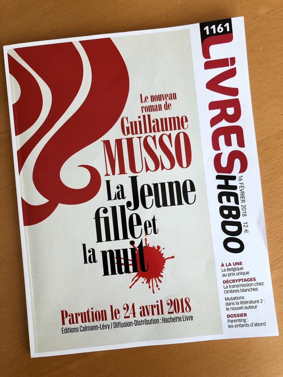 Guillaume Musso On Twitter Merci Encore Deux Mois C