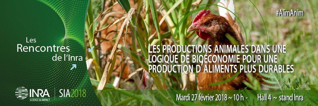Plus que 7j pour s'inscrire ! Rencontre #Inra au #SIA2018 Productions animales dans une logique de #bioéconomie pour une production d'aliments plus durable. RDV le 27/02 à 10h pour le LT avec #AlimAnim https://t.co/YM45cY6UBG