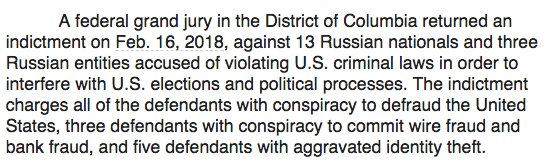 BREAKING: A federal grand jury in the District of Columbia returned an indictment on Feb. 16, 2018, against 13 Russian nationals and three Russian entities accused of violating U.S. criminal laws in order to interfere with U.S. elections and political processes.
