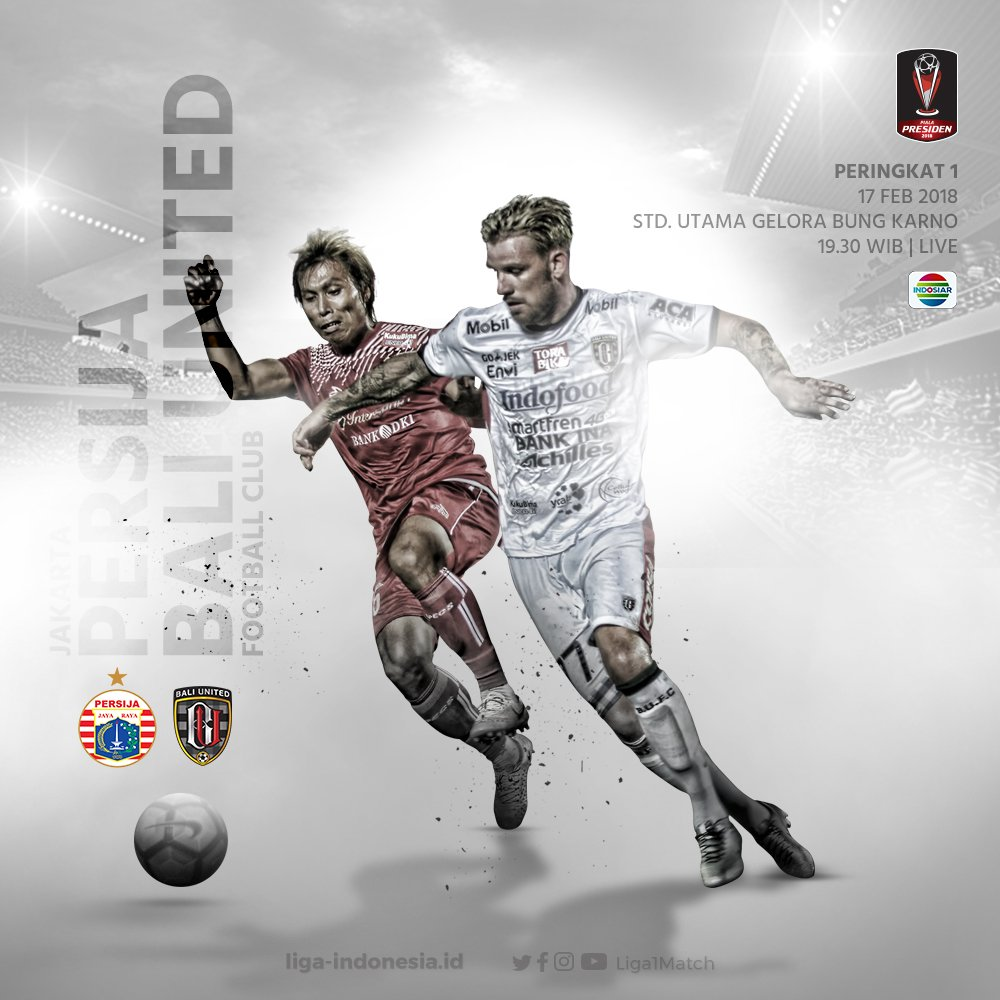 Persija Vs Bali United di Final Piala Presiden 2018