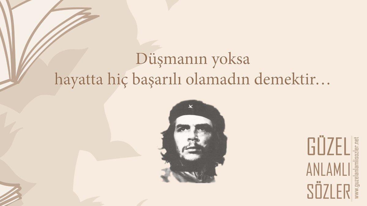 Güzel Anlamlı Sözler On Twitter Ernesto Che Guevara Güzel Sözleri