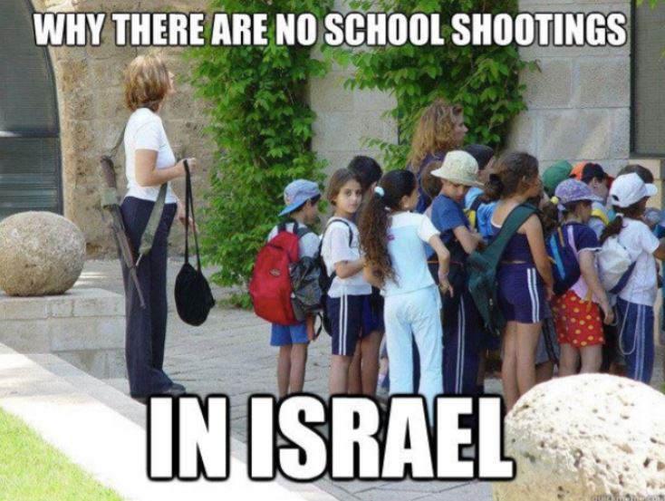 Why there are no school shootings in Israel  #GunControlNow  #MAGA #Parkland #Florida