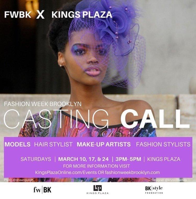 Fashionweek Brooklyn On Twitter Fashionweek Continues Fashionweekbrooklyn Fwbk Opencastingcall Casting Call 3 10 17 24 Kingsplazamall Open To Models Designers Makeupartist Hairstylist Fashionstylist Hautebrooklyn Bkstylefoundation No3mag