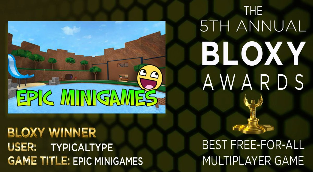 Best Roblox Minigames 2018 Typicaltype On Twitter Huge Thanks To Everyone Who Voted For Epic Minigames This Year
