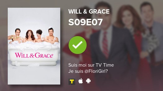 Vue  Episode S09E07 of Will & Grace!...