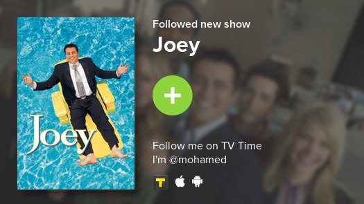 I just added Joey to my library! #tvtime...