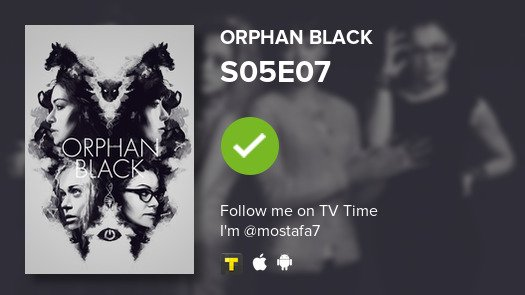 I've just watched episode S05E07 of Orph...