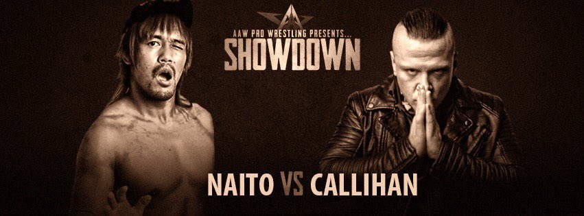 Tickets #SoldOut in less then 90min!Tonight @AAWPro, Naito Vs. Callihan  for the FIRST TIME EVER! This isn't Tokyo... Chicago is my city. #TheDRAW