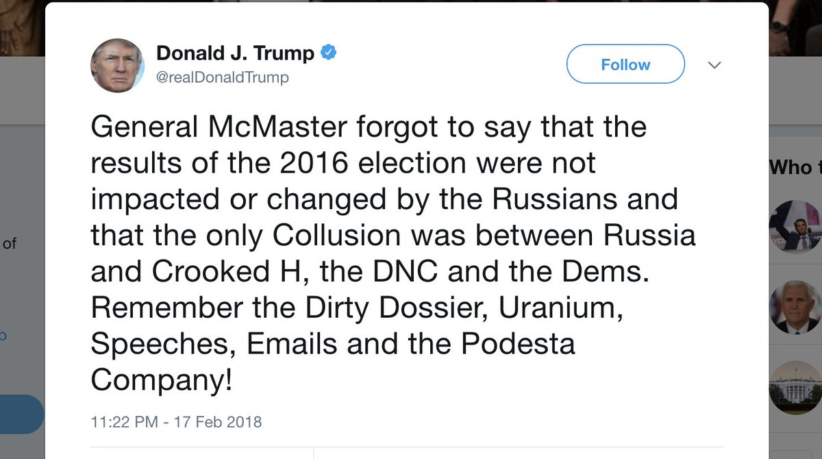 Trump: McMaster 'forgot' to say the real 'collusion' was between Russia and Clinton https://t.co/FMbJTvbbex
