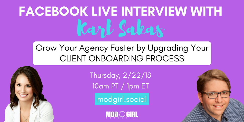 I'll be interviewing @KarlSakas to discuss #client onboarding tips to grow your #digitalagency LIVE on Thursday, Feb. 22.  Join @ModGirlMktg's FB group to tune in: https://t.co/a6s8LzKEWm