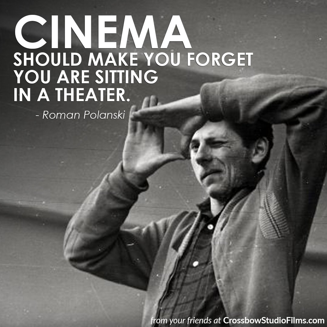 Cinema should make you forget you are si...