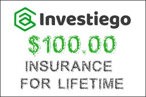 Image for INVESTIEGO has bought $100 Insurance !