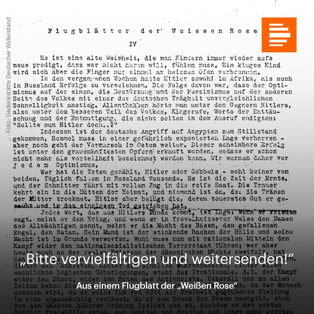 'Bitte vervielfältigen und weitersenden', schrieben die Geschwister Scholl unter die Flugblätter der 'Weißen Rose'.  Vor 75 Jahren wurden sie verhaftet und hingerichtet.  Wir teilen ihr Flugblatt heute. #FlugblattWeißeRose #GeschwisterScholl #WeißeRose