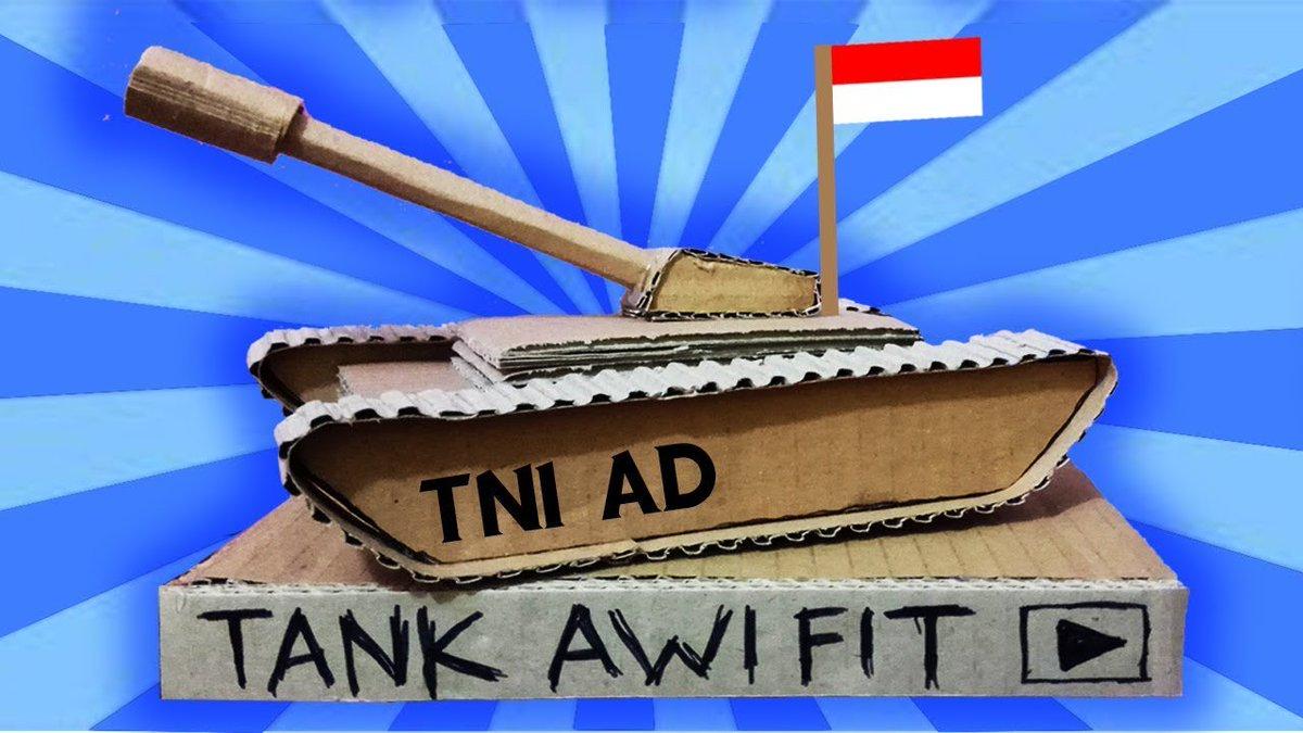 Awi Fit в Twitter Cara Membuat Pajangan Tank Dari Kardus
