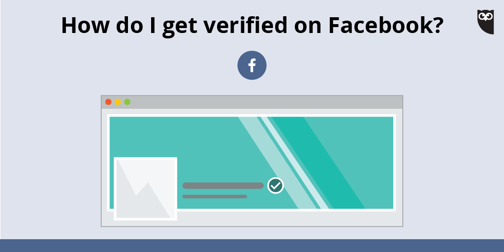Do you meet these requirements? 4 tips to help you get verified on Facebook ✔️ ow.ly/wVzB30is21g