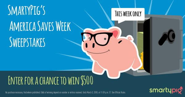 To celebrate America Saves Week, SmartyPig's giving away $500 per day! #ASW18 #Sweepstakes https://t.co/v61K49TVyl