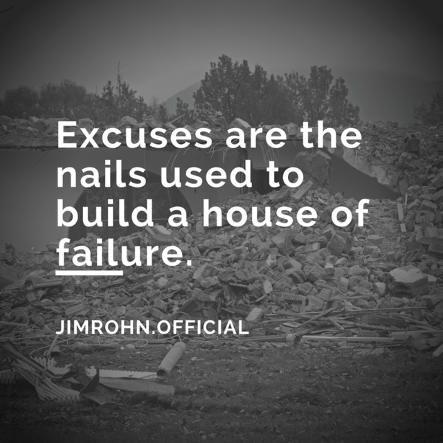 Jim Rohn Quotes   Jim Rohn Quotes On Twitter Excuses Are The Nails Used To Build A