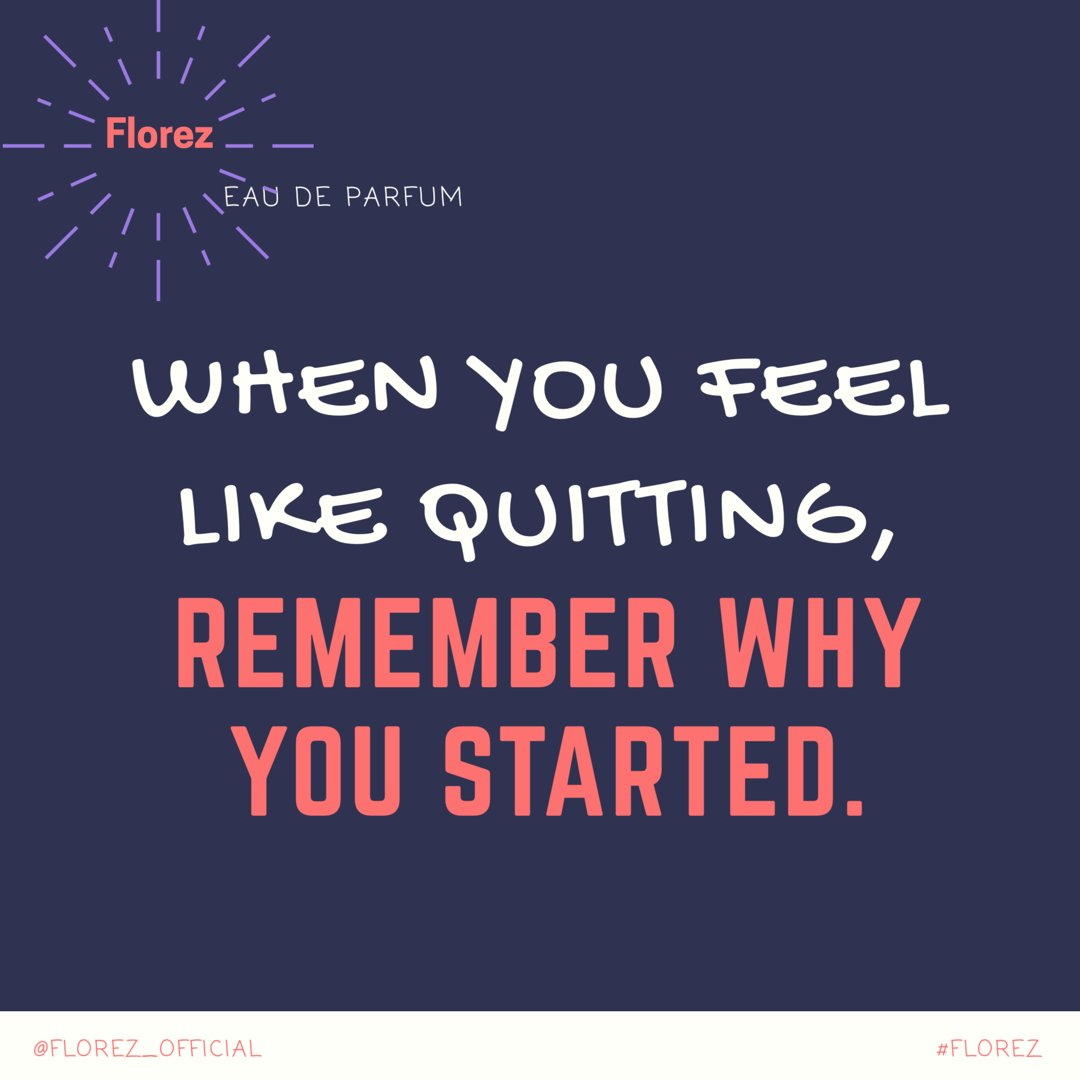 "Monday's Quote: ""When You Feel Like Quitting, Remember Why You Started"".  Have you ever felt like quitting before, and what made you not want to quit? https://t.co/588deERDCb"