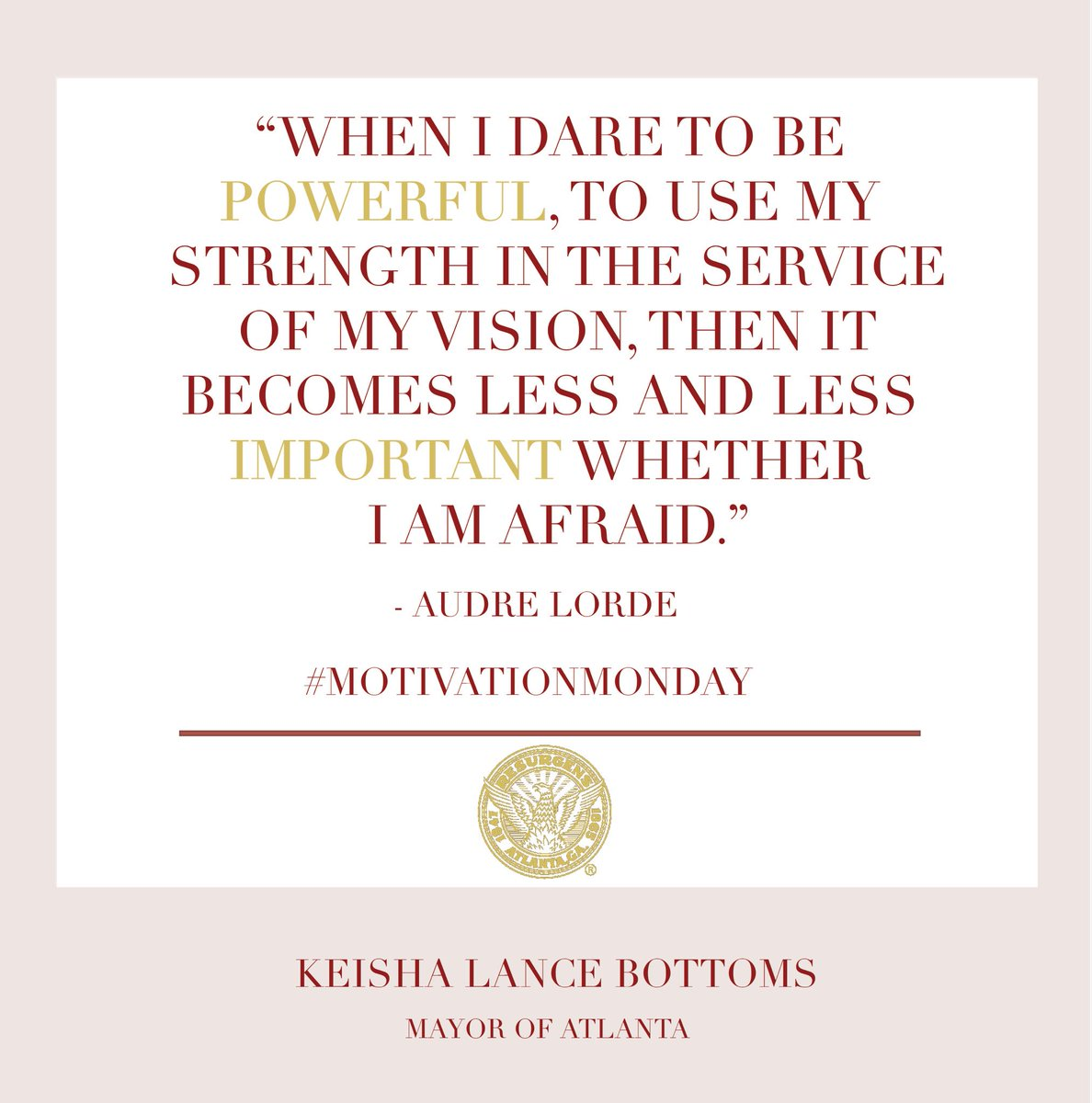 Keisha Lance Bottoms On Twitter Todays Motivation Is A Quote From