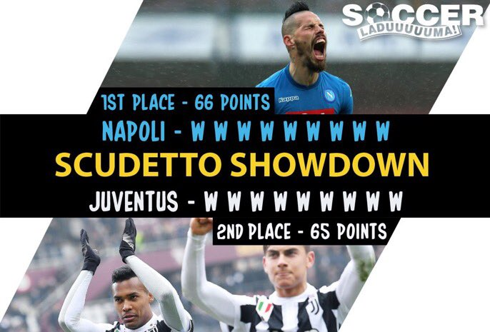The Scudetto Showdown is going to go dow...