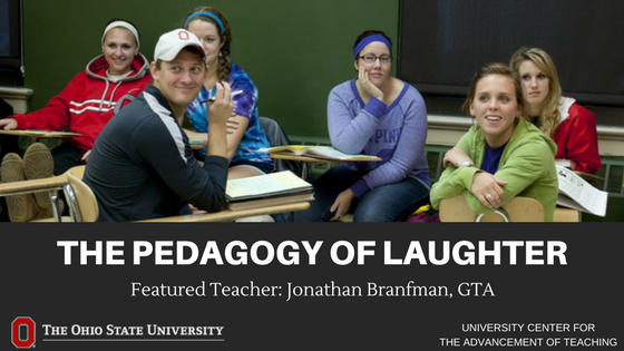 """""""The pedagogy of laughter uses humor as a central tool of instruction and a primary relationship between teacher & students."""" Join our Featured Teacher GTA, Jonathan Branfman 3/5 at 2pm to hear about & discuss his teaching philosophy. Register: https://t.co/zDrwhKVp9G @WGSST_OSU"""