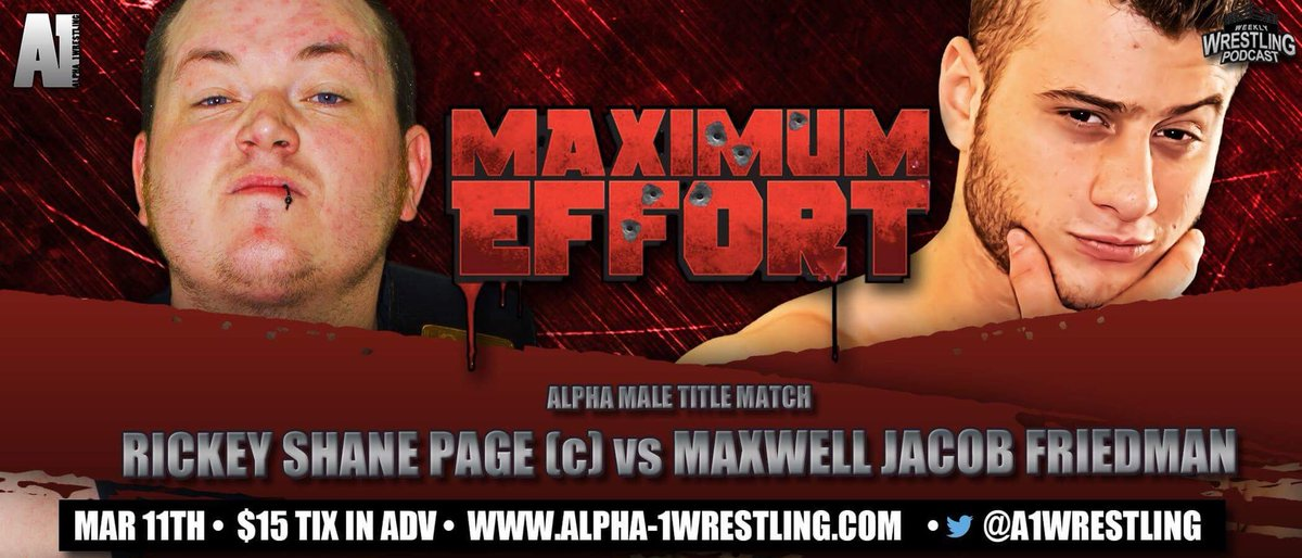 Matches that have been already announced for @A1Wrestling #MaximumEffort March 11. RSP defends Alpha Male Tittle v MJF. Alex Daniels defends Zero Gravity Title v Shane Sabre. Josh Briggs v Kobe Durst. Steve Brown v Space Monkey. What a great show this is already shaping up to be.