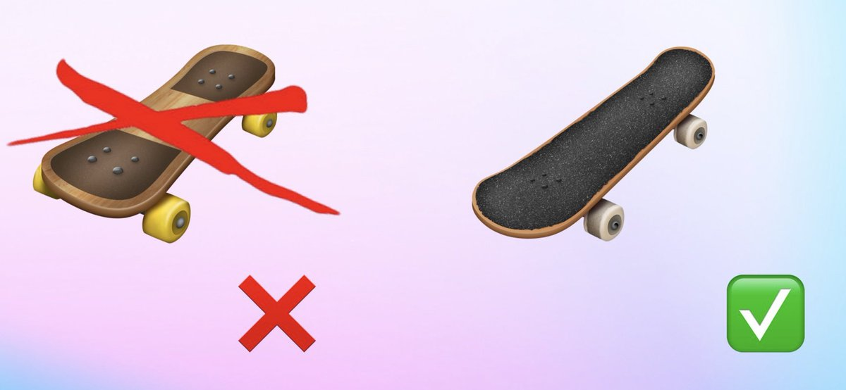 New and improved skateboard emoji. I sent @jeremyburge &  a p@mindfadhoto of my actual board, so I'll take the blame if the wheels look big... No shame in my 60mm game