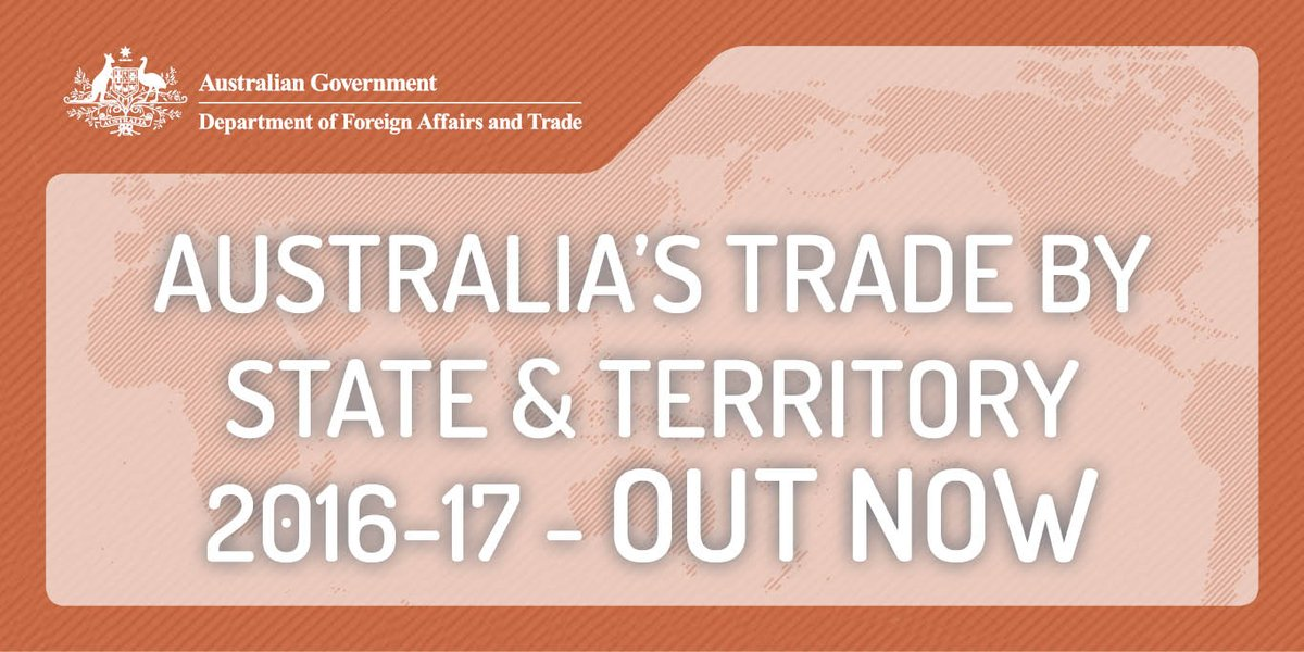 Read our latest Australia's Trade by State & Territory 2016-17 publication here: dfat.gov.au/about-us/publi…