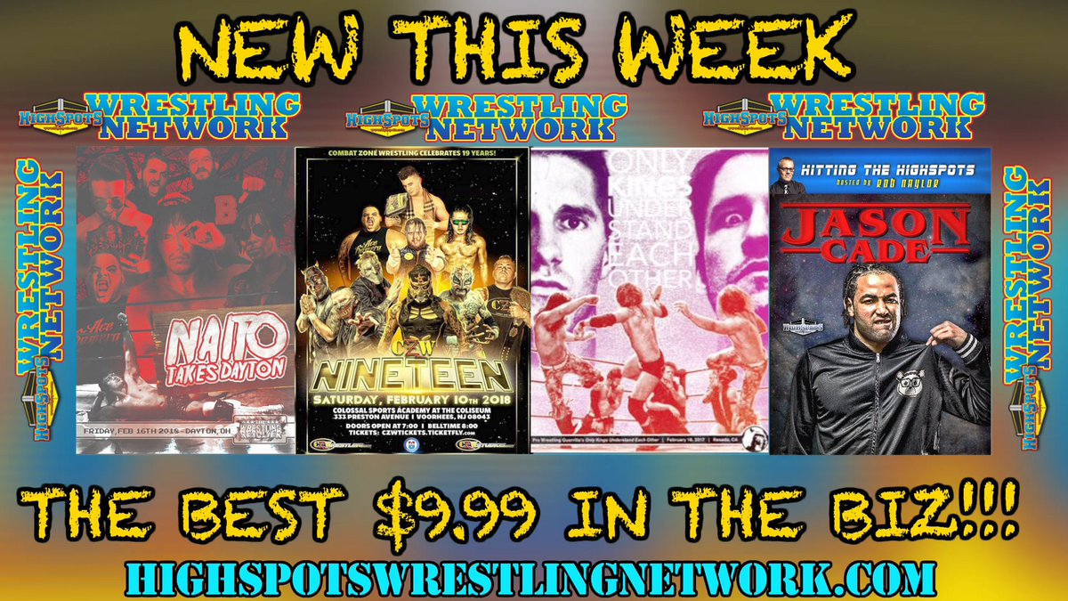 NEW THIS WEEK: Steaming now: @PWRevolver #NaitoTakesDayton  @combatzone #CZW19 #PWG #ONLYKINGS  Coming Weds. Hitting the Highspots w/ @flycadefly   Plus a few more surprises!  HighspotsWrestlingNetwork.com #HSWN @Highspots  BEST $9.99 IN THE BIZ!!!!