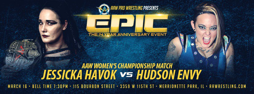Challengers are starting to line up for the AAW Womens Championship. On 3/16 at @BourbonSt115, @FearHavok will defend against @HudsonEnvy  If she can retain she will defend against @RealIvelisse on 3/31 in LaSalle.  Tickets for both events on sale now at aawrestling.com