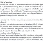 Warren Buffett talks about the real risks that an investor must assess.  ~ Berkshire Hathaway Inc, Letters to Shareholders, 1993