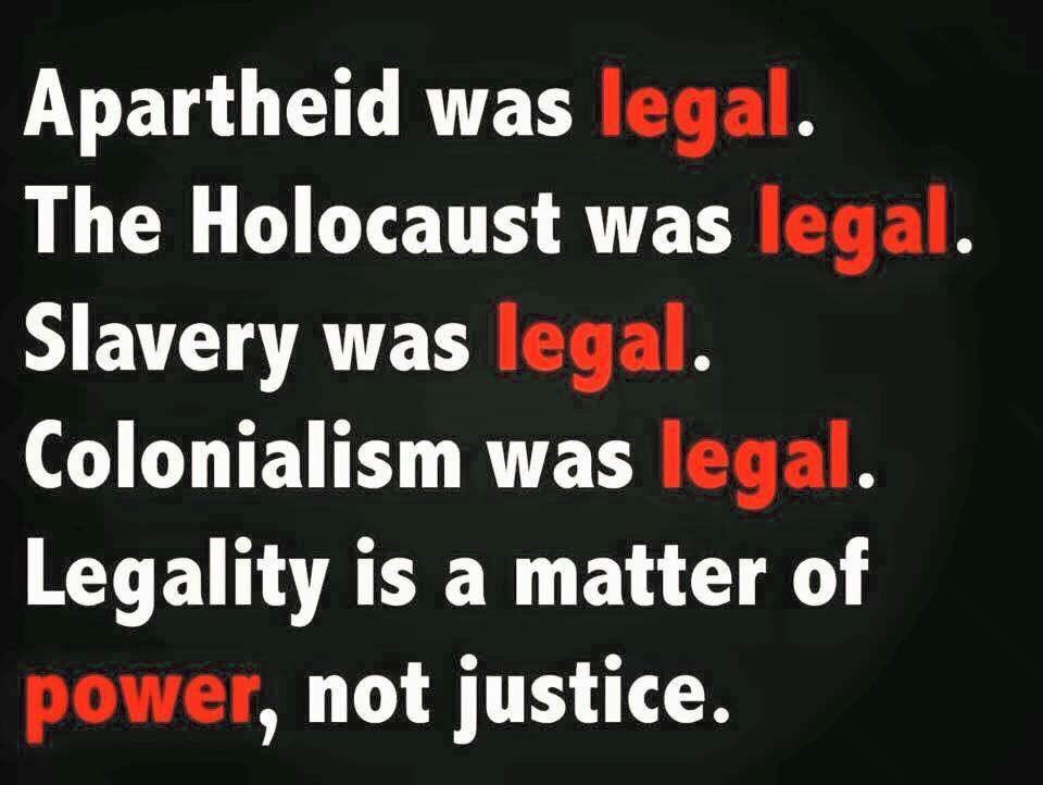 Legality is a matter of power, not justi...