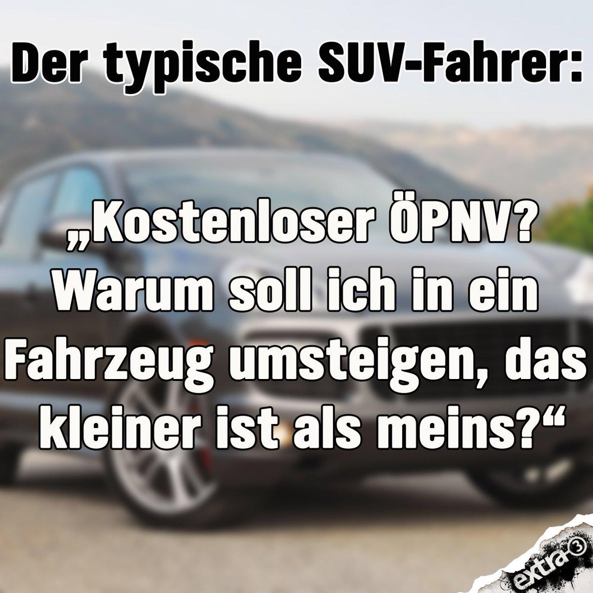 Das kann man den armen SUV-Fahrer echt nicht zumuten! #ÖPNV