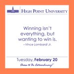 [CALENDAR] #WordsOfWisdom from Vince Lombardi Jr.. #HPU365