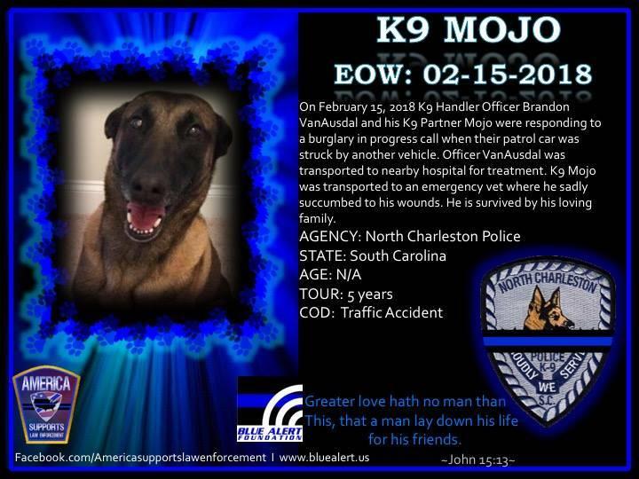 K9 MOJO EOW: 2-15-2018 #K9 #LODD #RIP  #...