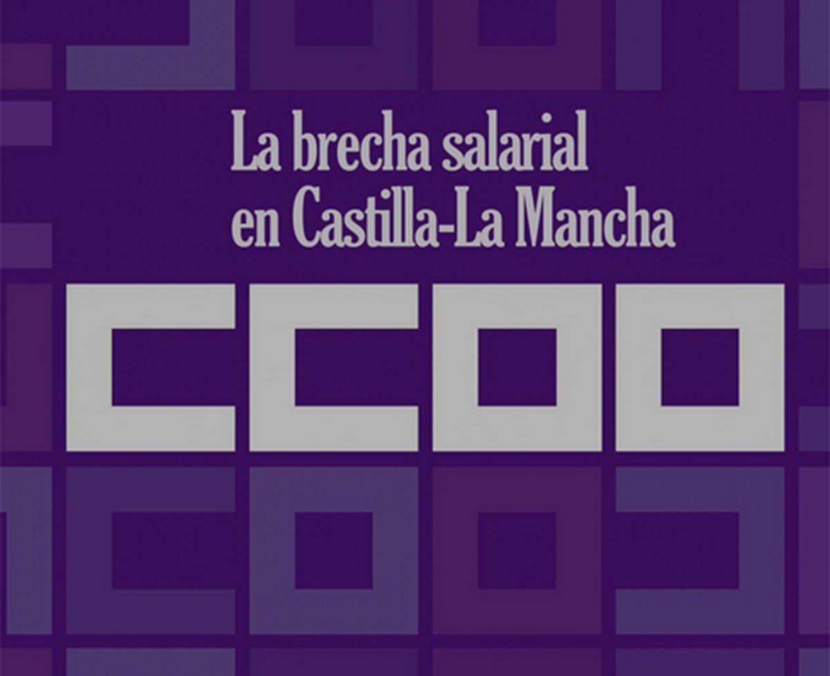 CCOO: 'La brecha salarial en Castilla-La...