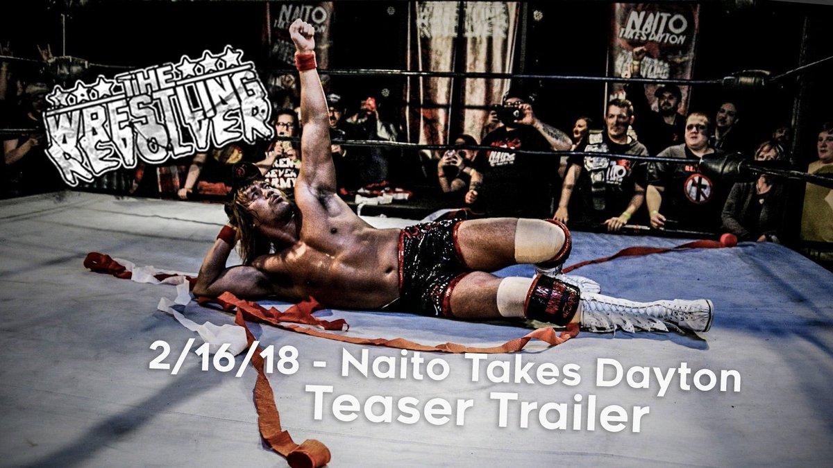 Watch & RT:  #NaitoTakesDayton TEASER TRAILER!  youtube.com/watch?v=7A3DUE…