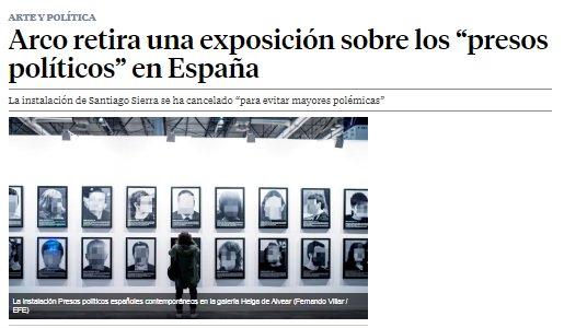 Un artista lleva a ARCO una obra sobre presos políticos en la España de hoy. Pero como España es una democracia en la que esas cosas no pasan, le han censurado la obra.