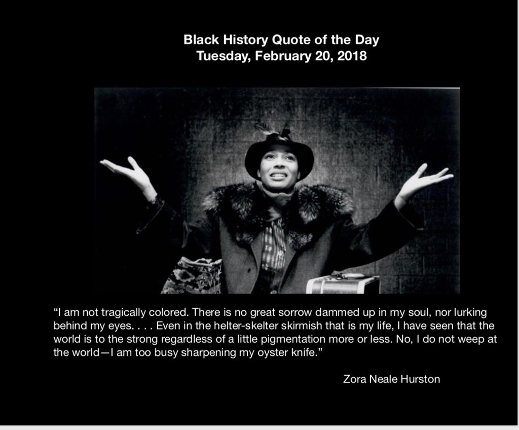 Senorrussell On Twitter Black History Quote Of The Is From Zoes