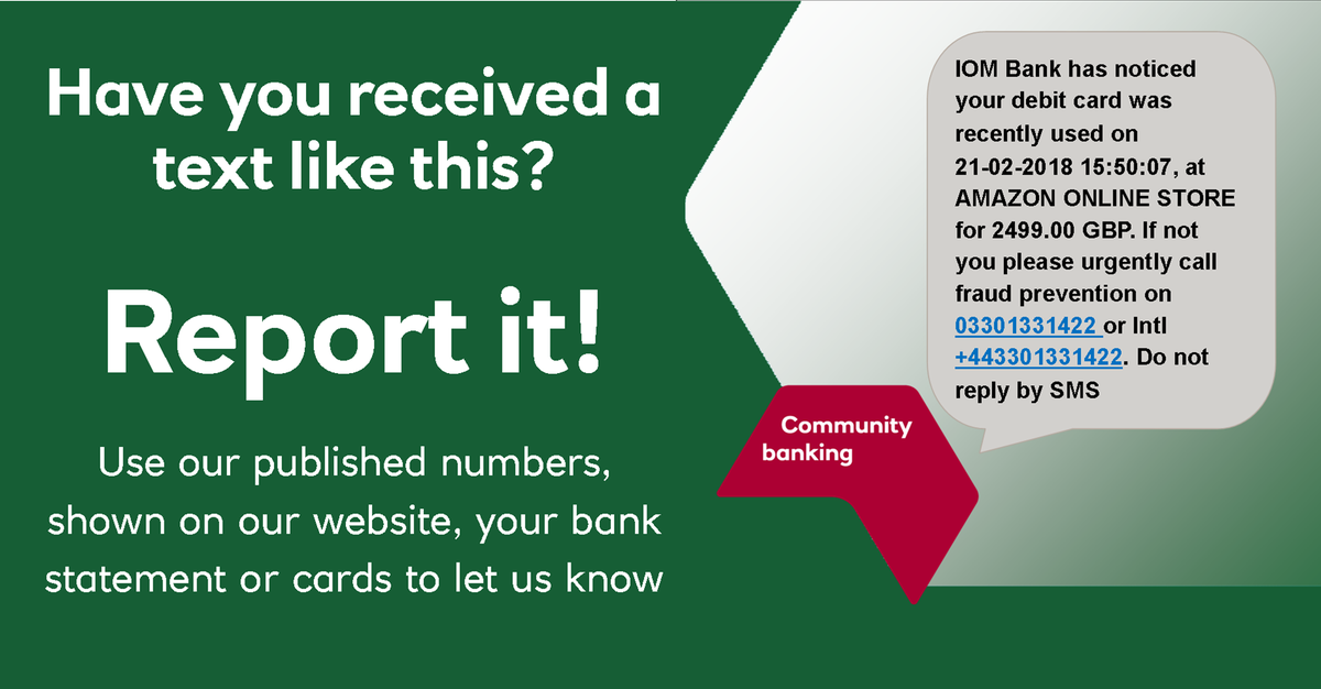 Isle Of Man Bank On Twitter There S Currently A Fraud Attempt Targeting Isle Of Man Residents By Text If You See A Text About An Amazon Transaction Please Report It To Us