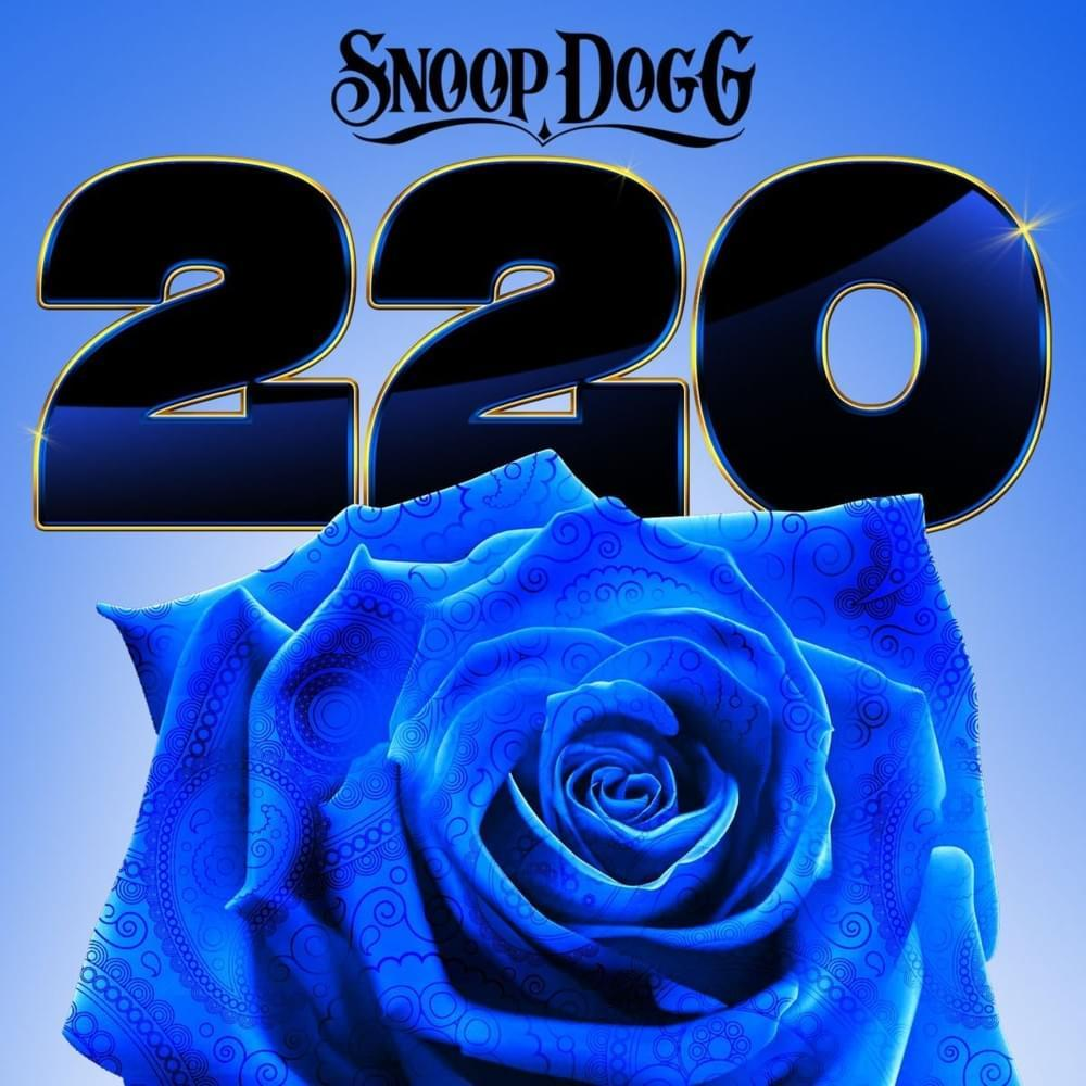 [NEW] Snoop Dogg - 220 [Album] go.shr.lc/2CzB0ac