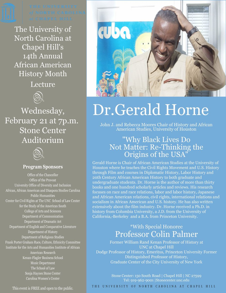 """""""Why Black Lives Do Not Matter: Rethinking the Origins of the USA."""" Annual #UNC #BlackHistoryMonth month lecture tonight @UNCStoneCenter: https://t.co/alqtTPzHzl. @UNCDiversity #BHM https://t.co/bIZqk7WTAX"""