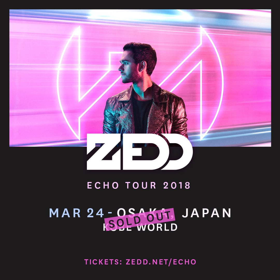 OSAKA SOLD OUT!!! Get your tickets for the Echo Tour at: zedd.me/EchoTourAsia