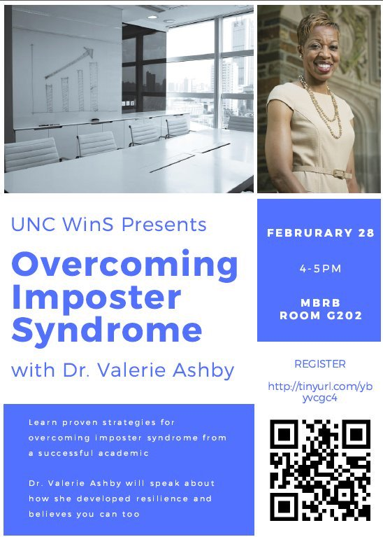 Join @UNC_WINS next week for a presentation by @DukeU's Dr. Valerie Ashby on Overcoming Imposter Syndrome. Part of the Spring Practical Skills Workshop series. Register now: https://t.co/PYp3yZyFuk. @unccollege @IMEUNC https://t.co/gB9eaKt8D5