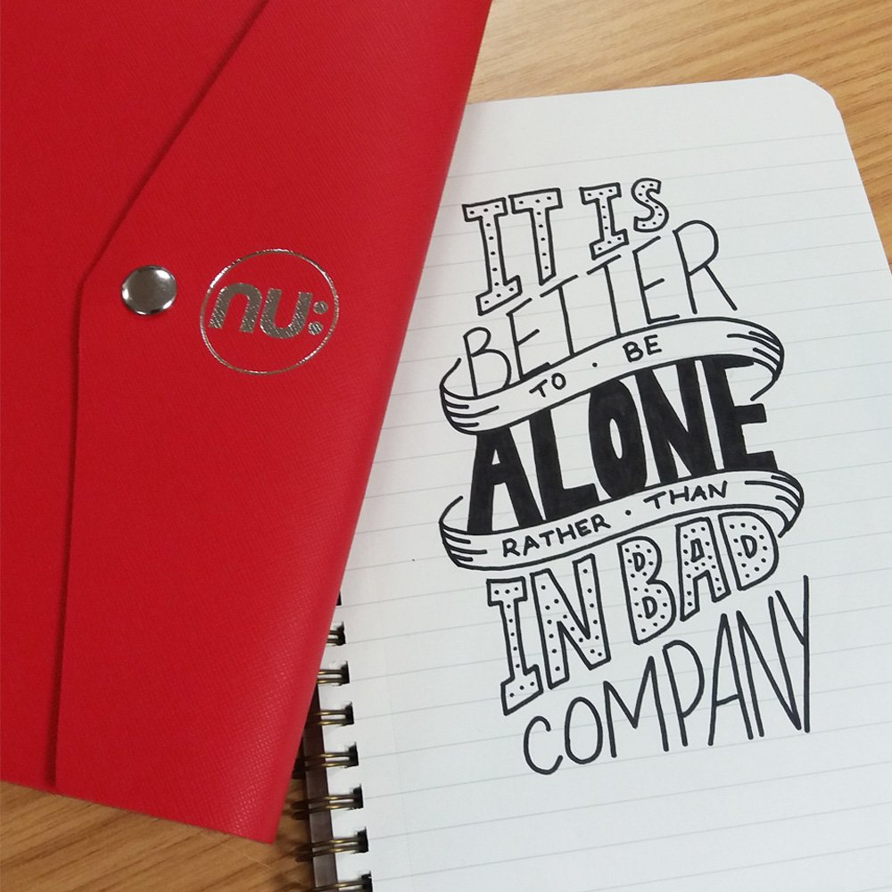 'It's better to be alone than in bad com...