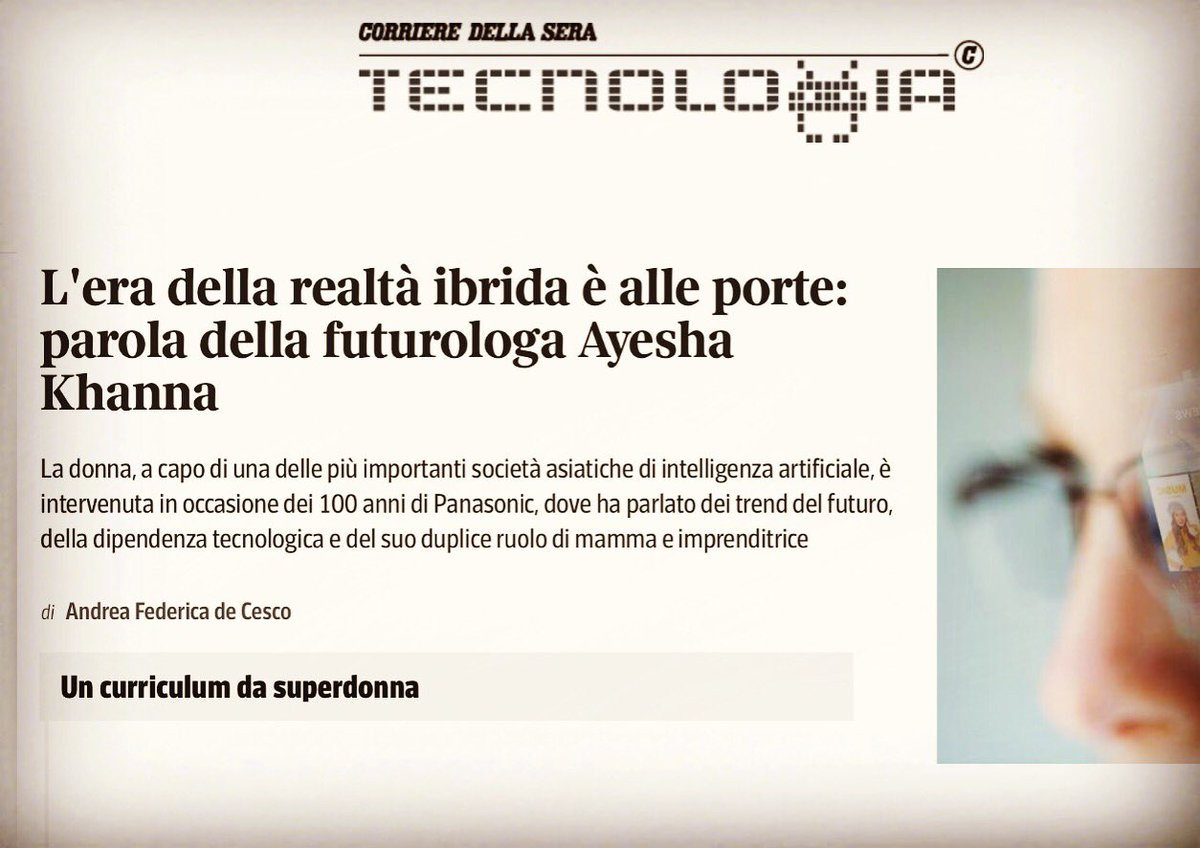 Thanks to @Corriere , one of Italy's leading newspapers, for its profile on my work in artificial intelligence, my thoughts on our future in the hybrid age, and for calling me superdonna  #AI #italy #graziemille   Link:  http:// bit.ly/2Cc9Qu9    <br>http://pic.twitter.com/966YzMtYVP