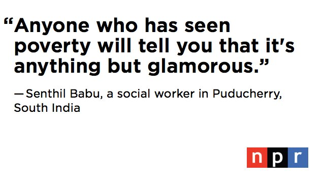 'A statement like this is very misleading, because it implies that poverty is a desirable state of being, that the poor are grateful and content, ' says Senthil Babu, a social worker in Puducherry, South India.https://t.co/BHK0J6fyJz