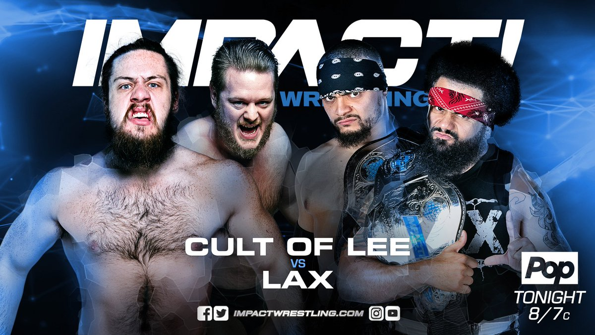 TONIGHT at 8pm ET ON @PopTV/@fightnet - @TLee910 and @calebkonley seek to put themselves into Tag Team Title contention in a non-title match. LAX are out to teach The Cult of Lee a lesson after being disrespected. #IMPACTonPop