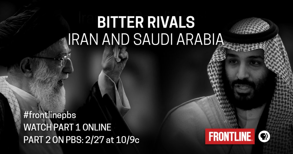 'Bitter Rivals' traces how a 40-year rivalry between Iran and Saudi Arabia has fueled sectarian extremism across the Middle East for political gain. Watch Part I online, and catch Part II on @PBS 2/27: https://t.co/v6Ba3JqbXI