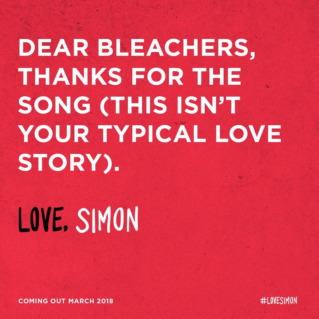 RT @lovesimonmovie: Dear @bleachersmusic. #LOVESIMON https://t.co/x0ZumApskl